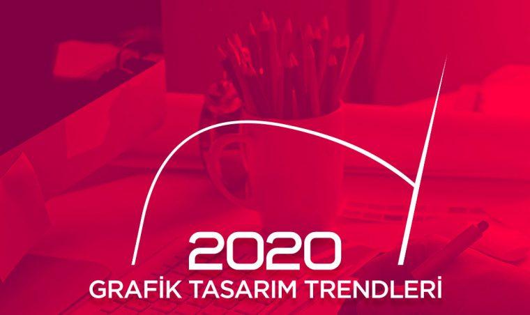 2020 Grafik Tasarım Trendleri