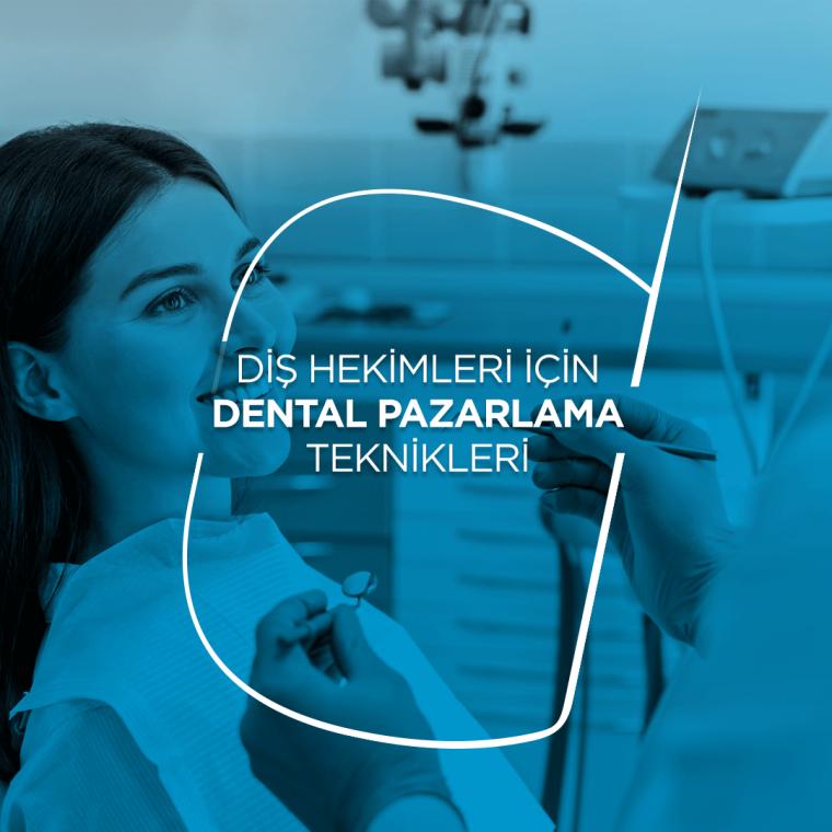 Diş Hekimleri İçin Dental Pazarlama Teknikleri