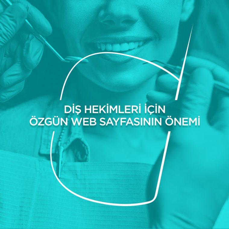 Diş Hekimleri İçin Özgün Web Sayfasının Önemi